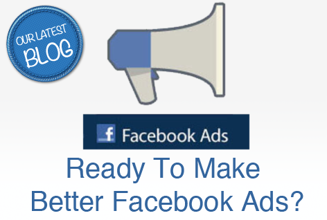 Ready To Make Better Facebook Ads? Here Are More Than 3 Tips!